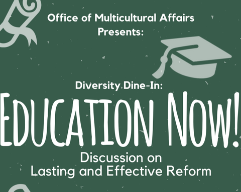 "Diversity Dine-In: ""Education Now! Lasting and Effective Reform"
