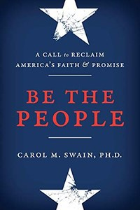 "Cover of ""Be the People"" by Dr. Carol M. Swain"