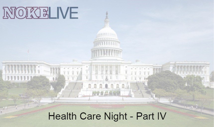 NOKELive: Health Care Night - Part IV