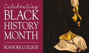 Black History Month at Roanoke College